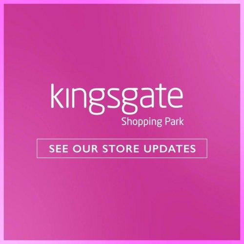 Kingsgate Store updates